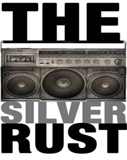 The Silver Rust