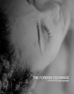 the-foreign-exchange-ft-muhsinah-daykeeper