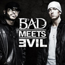 Bad Meets Evil Pic