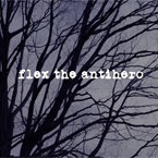 Flex The Antihero