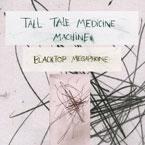 Tall Tale Medicine Machine