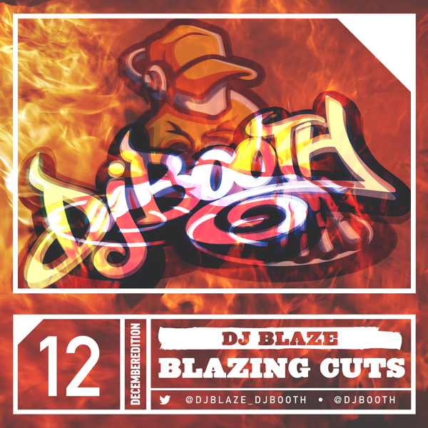 Blazing Cuts December 2014 Mixtape Freestyle Set [Video]