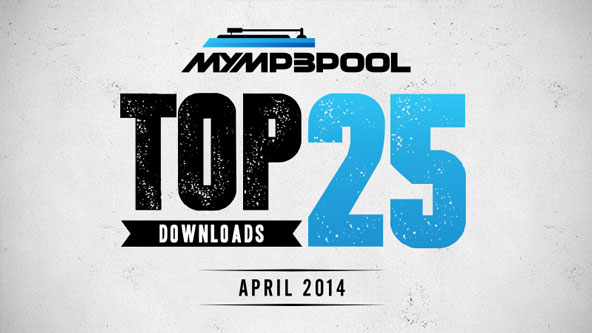 MyMP3Pool Top 25 Downloads: April 2014 pt. 1