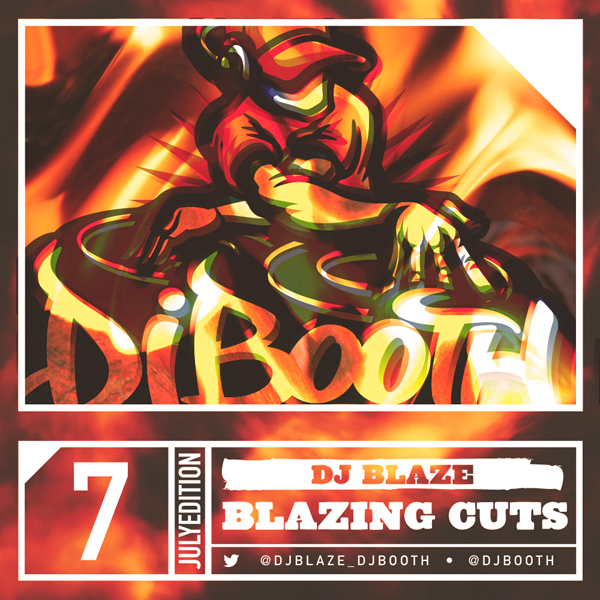 [TVR] Blazing Cuts July 2014 Mixtape Freestyle Set