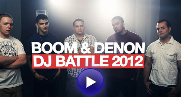 [Video] BOOM &amp; Denon DJ Battle 2012