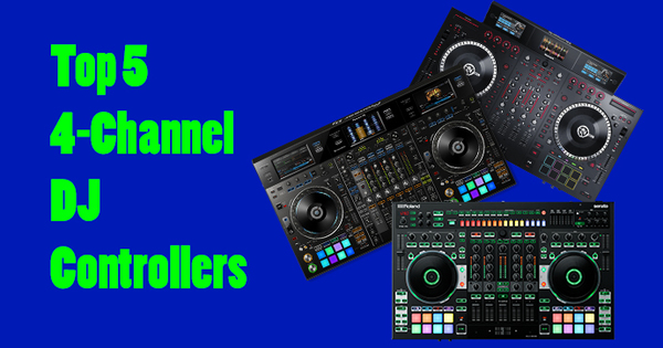 top-5-flagship-4-channel-dj-controllers-2017-2018-video