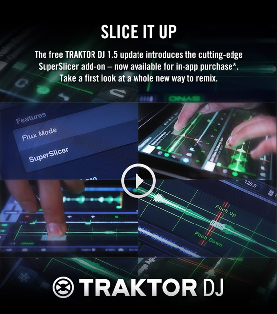 Traktor DJ 1.5 SuperSlicer [Video]