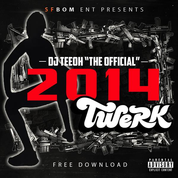 DJ TeeOh Releases the TWURK KING 2014 Mixtape