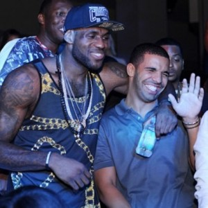 Lebron and Drake