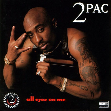 Tupac Shakur 2Pac All Eyez on Me Album Cover