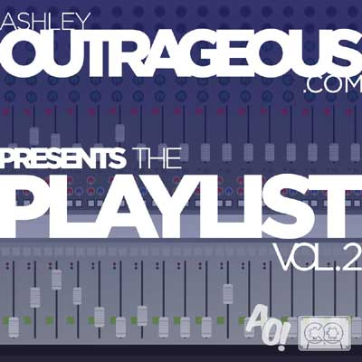 ashleyoutrageous-playlist2-0107111