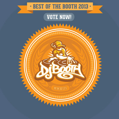 Best Songs of 2013, Pt. 1 (Best of the Booth)