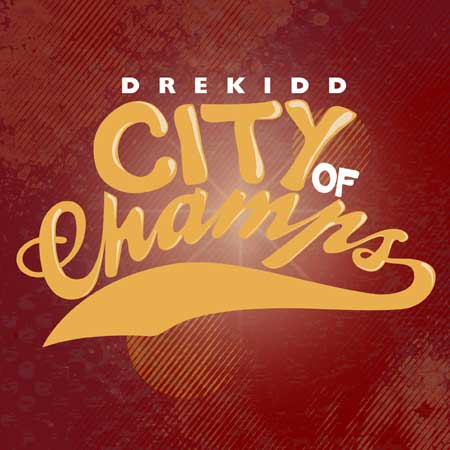 drekidd-city-of-champs-11301005