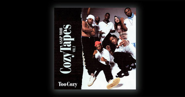 2017-08-25-asap-mob-cozy-tapes-vol-2-too-cozy-album-review