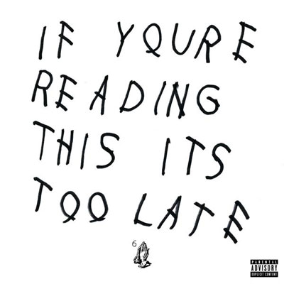 album-review-drake-if-youre-reading-this-its-too-late