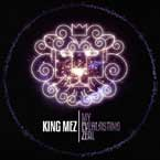 On the Brink of Greatness: King Mez My Everlasting Zeal (Album Review)