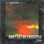 2016-04-08-omen-dont-let-go-freestyle