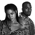 "Rihanna & Kanye's ""FourFiveSeconds"" is a Blue Collar Anthem"
