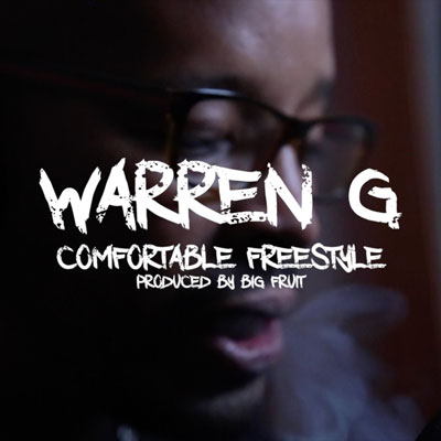 2015-08-26-warren-g-comfortable-freestyle