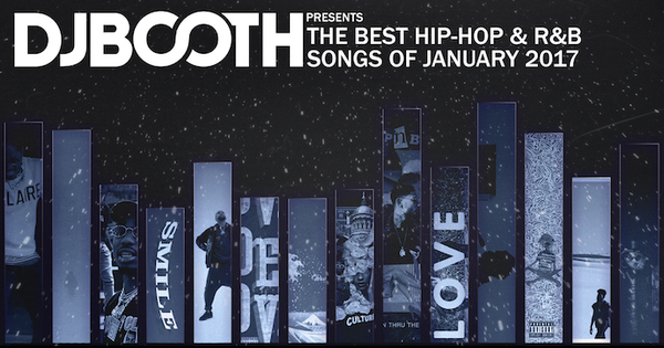 best-hip-hop-rb-songs-of-january-2017