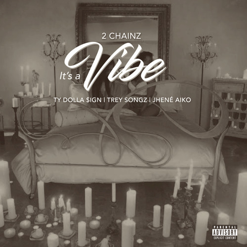 03097-2-chainz-its-a-vibe-ty-dolla-sign-trey-songz-jhene-aiko