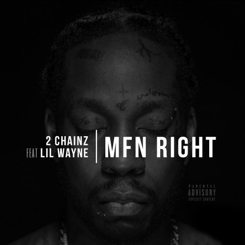 04146-2-chainz-mfn-right-remix-lil-wayne