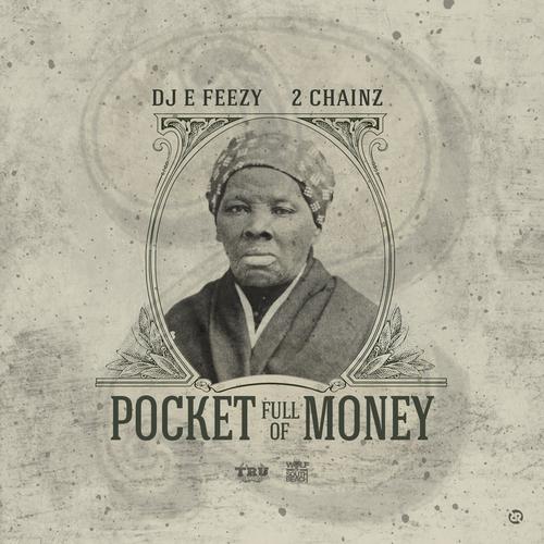 05236-dj-e-feezy-pocket-full-of-money-2-chainz