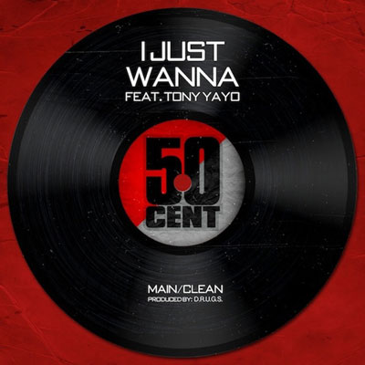 50-cent-i-just-wanna