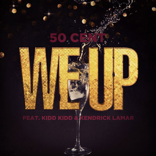 50-cent-we-up