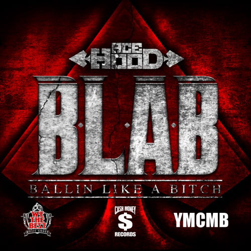 BLAB (Ballin like a B*tch) Cover