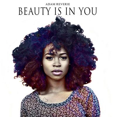 adam-reverie-beauty-is-in-you