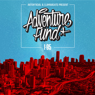 ArtOfficial & Llamabeats Present: Adventure Fund - I-95 Artwork