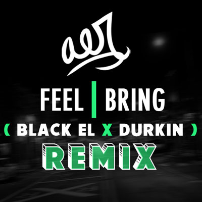 Feel I Bring (Durkin Remix) Cover