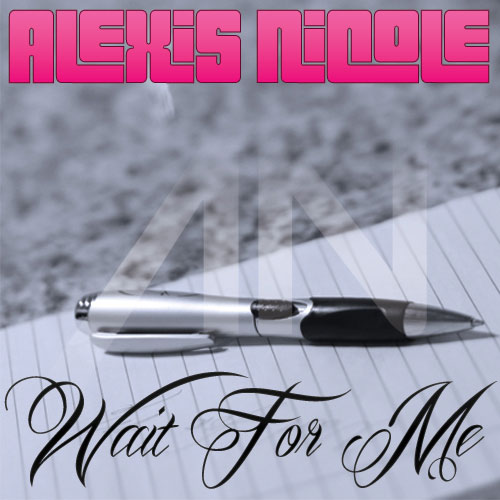 alexis-nicole-wait-for-me