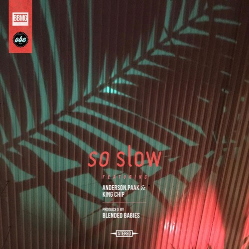 09035-blended-babies-so-slow-anderson-paak-king-chip