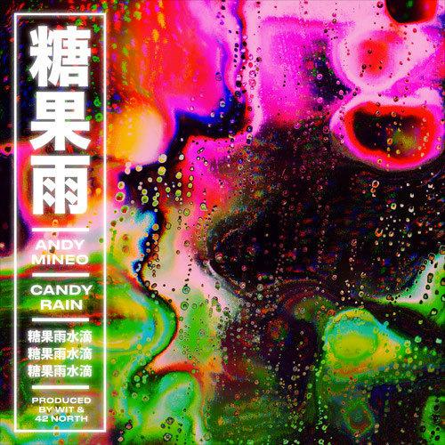 08266-andy-mineo-candy-rain