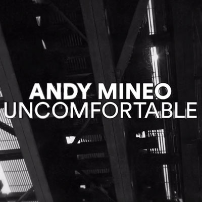 09165-andy-mineo-uncomfortable