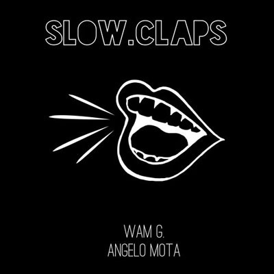 angelo-mota-slow-claps