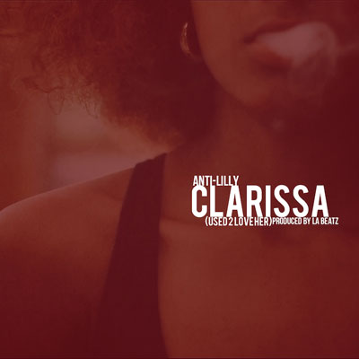 Clarissa (Used 2 Love Her) Cover