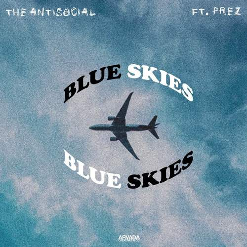 12116-theantisocial-blue-skies-prez