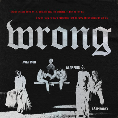 04277-asap-mob-wrong-asap-rocky-asap-ferg