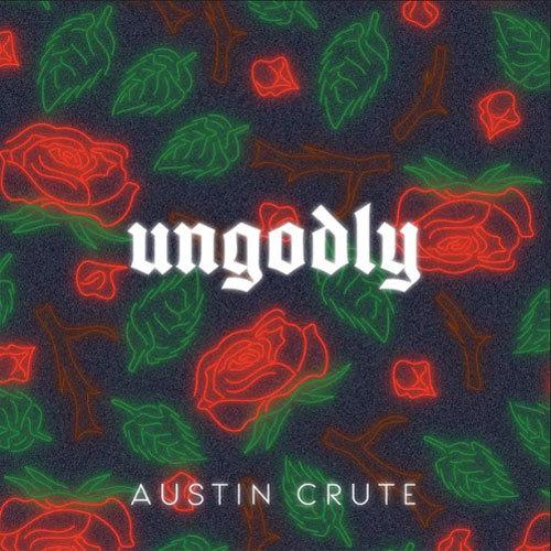 03287-austin-crute-ungodly