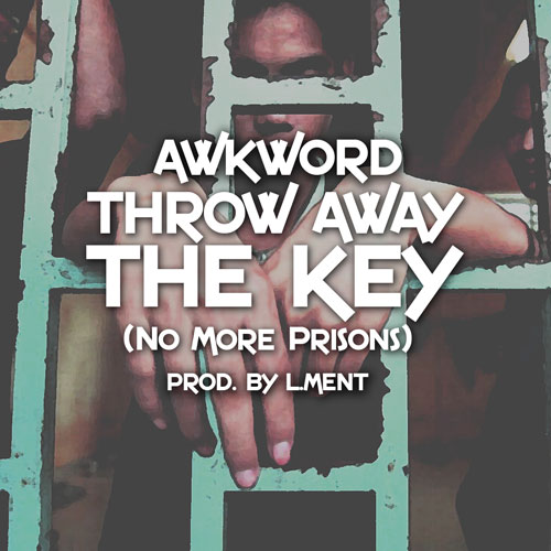 Throw Away The Key (No More Prisons) Cover