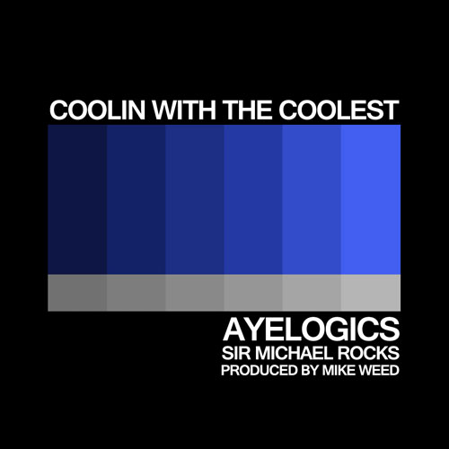 ayelogics-coolin-with-the-coolest