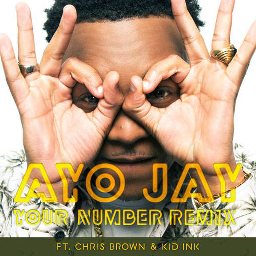 08236-ayo-jay-your-number-remix-chris-brown-kid-ink