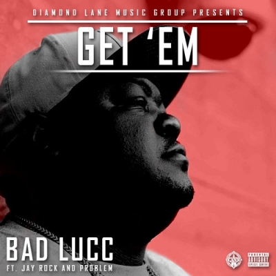 2015-03-12-bad-lucc-get-em-problem-jay-rock