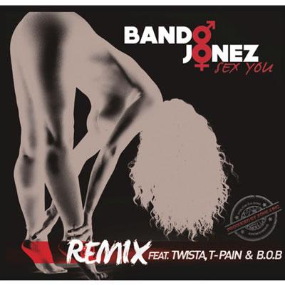bando-jonez-sex-you-remix