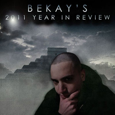 bekay-2011-year-in-review