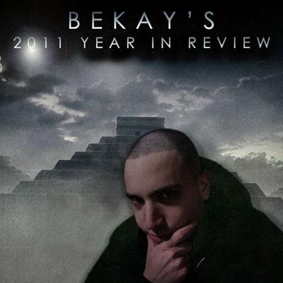 bekay-2011-year-in-review