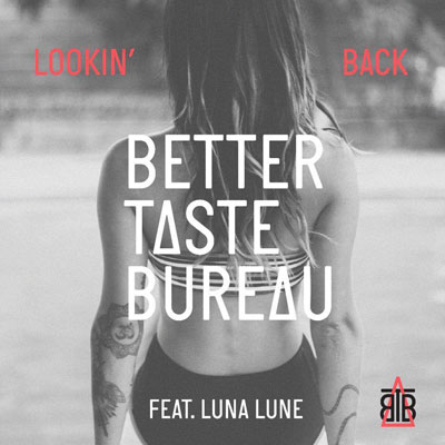 better-taste-bureau-lookin-back